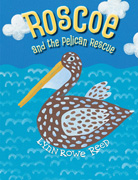 book cover of Roscoe and the Pelican Rescue