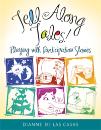 Tell Along Tales! by Dianne de Las Casas