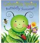 book cover of Caterpillar Spring, Butterfly Summer by Susan Hood, illustrated by Claudine Gevry