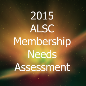 2015 ALSC Membership Needs Assessment Survey