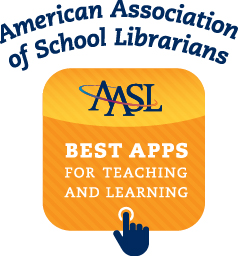 AASL Best Apps for Teaching and Learning (Source: AASL)