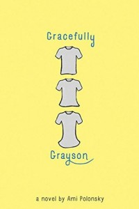 book cover of Gracefully Grayson by Ami Polonsky