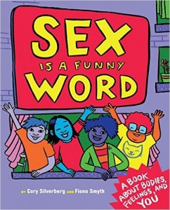 Cover image: Sex Is a Funny Word by Cory Silverberg