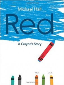 Cover image: Red: A Crayon's Story