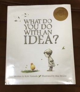 What do you do with an idea, picture book.