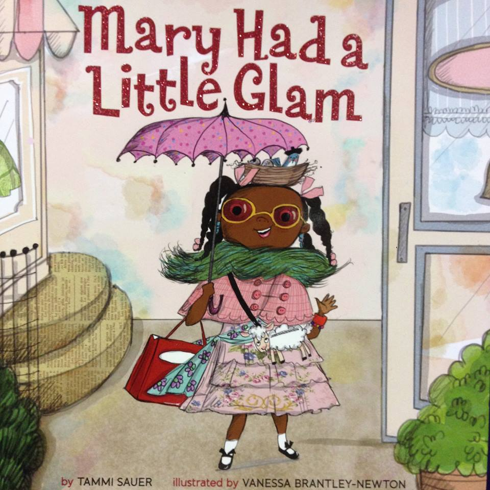 Mary Had a Little Glam, by Tammi Sauer