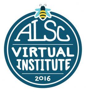 Register for the 2016 ALSC Virtual Institute!