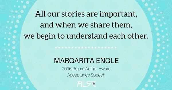 Download Margarita Engle's 2016 Belpre Author Award Acceptance Speech