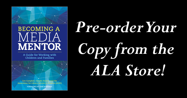 """Becoming a Media Mentor"": Pre-order Your Copy from the ALA Store!"