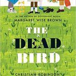 Cover image of The Dead Bird by Margaret Wise Brown