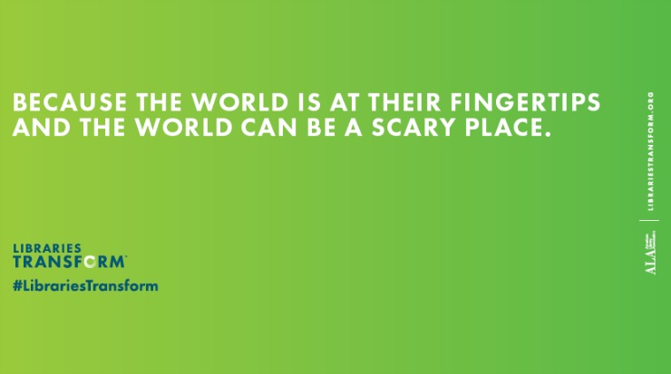 Because the World Is At Their Fingertips and the World Can Be a Scary Place