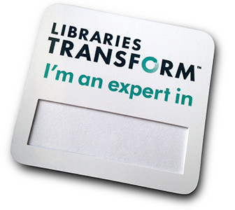 """Libraries Transform """"I'm an Expert in..."""" badge"""