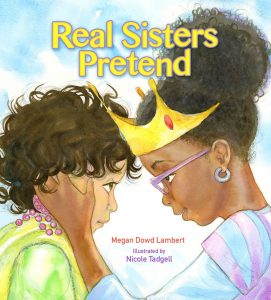 Real Sister Pretend by Megan Dowd Lambert