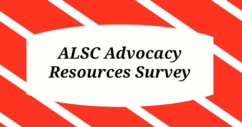 Take the ALSC Advocacy Resources Survey