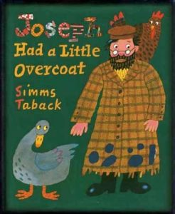 Joseph Had a Little Overcoat. By Simms Taback.