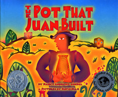 The Pot That Juan Built. By Nancy Andrews-Goebel. Pictures by David Diaz.