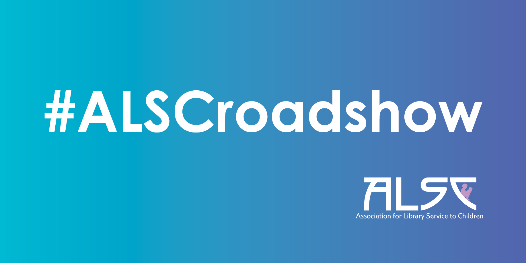 ALSC Roadshow graphic