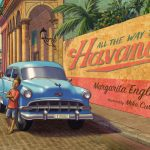 Cover image of All the Way to Havana