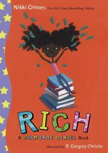 Rich: A Dyamonde Daniel Story by Nikki Grimes