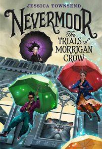 Nevermoor: The Trails of Morrigan Crow
