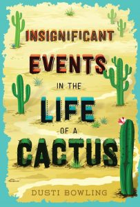 An Insignificant Events in the Life of a Cactus