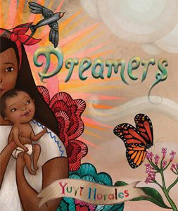 Cover image of Dreamers by Yuyi Morales