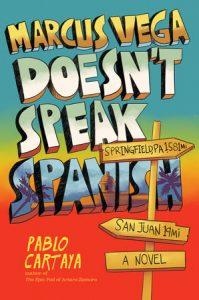 Cover of Marcus Vega Doesn't Speak Spanish