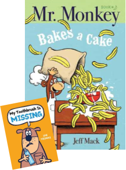 Book cover of Mr. Monkey Bakes a Cake and My Toothbrush is Missing
