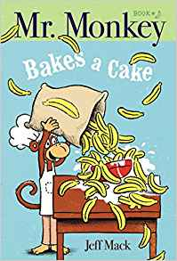 Cover image of Mr. Monkey Bakes a Cake