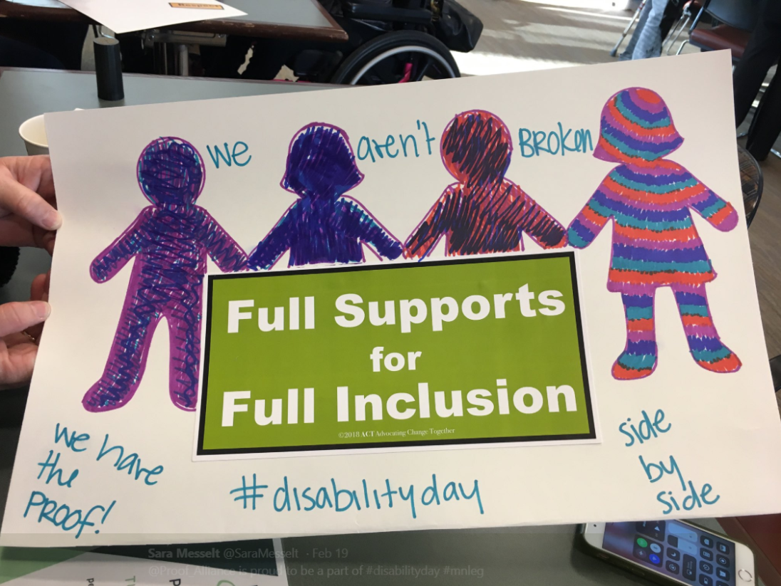 "Image of handmade poster that reads ""full supports for full inclusion"""