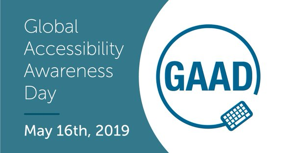 Global Accessibility Awareness Day May 16, 2019