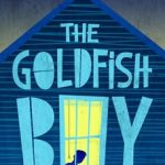 cover of The Goldfish Boy by Lisa Thompson