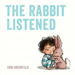 cover of The Rabbit Listened by Cori Doerrfeld