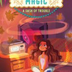 cover of Love Sugar Magic: A Dash of Trouble by Anna Meriano