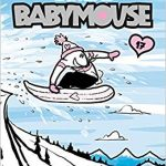Extreme Babymouse by Jennifer and Matthew Holm