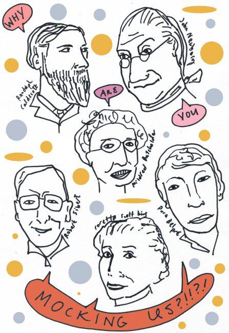 "Drawings of Randolph Caldecott, Mildred Batchelder, John Newbery, Pura Belpre, Robert Sibert, Coretta Scott King saying ""why are you mocking us?!"""