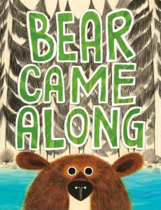 Bear Came Along Book Cover