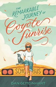 The Remarkable Journey of Coyote Sunrise Book cover