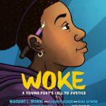 Woke by Mahogany L. Browne, Elizabeth Acevedo, and Olivia Gatwood