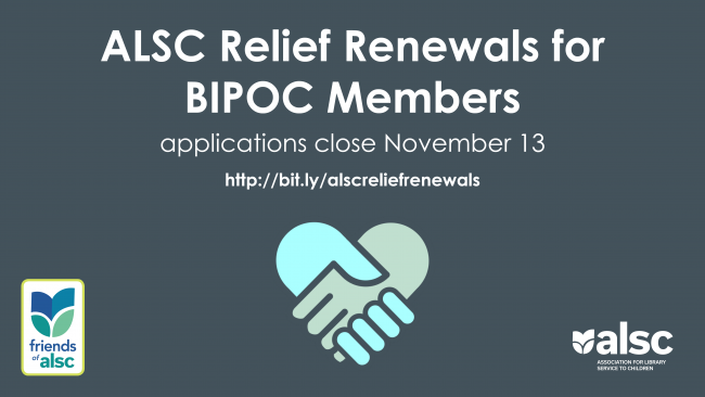 ALSC Relief Renewals for BIPOC Members. Applications close November 13. http://bit.ly/alscreliefrenewals