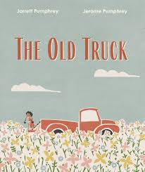 Cover image of The Old Truck, San Jose Public Library Mock Caldecott winner
