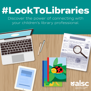 Look to Libraries Graphic