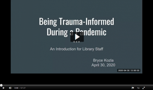 Screen shot of Being Trauma-Informed During a Pandemic - great viewing for your COVID trauma anniversary