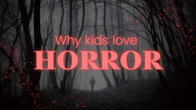 """A scary black and white forest with a lone figure in the background. Text reads """"Why kids love horror""""."""